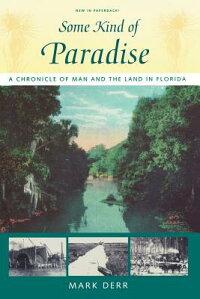 Some_Kind_of_Paradise��_A_Chron