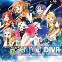LEGEND of DIVA [ (ゲーム・ミュージック) ]