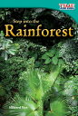 Step into the Rainforest STEP INTO THE RAINFOREST 2/E (Time for Kids(r) Nonfiction Readers)
