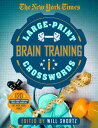 Rakuten - The New York Times Large-Print Brain-Training Crosswords: 120 Large-Print Puzzles from the Pages of NYT LARGE PRINT BRAIN TRAINING [ New York Times ]