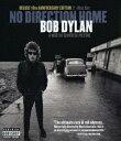 ボブ・ディラン ノー・ディレクション・ホーム(デラックス10周年エディション)【Blu-ray】 [ ボブ・ディラン ]