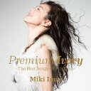 Premium Ivory -The Best Songs Of All Time- [ 今井美樹