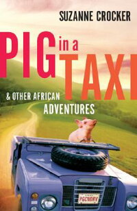 Pig_in_a_Taxi��_And_Other_Afric
