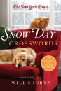 The New York Times Snow Day Crosswords: 75 Light and Easy Puzzles