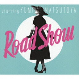 Road Show [ <strong>松任谷由実</strong> ]