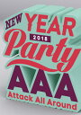 AAA NEW YEAR PARTY 2018(スマプラ対応...