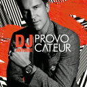 PROVOCATEUR (JP DELUXE EDITION) [ DJアントワーヌ ]