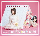 CALENDAR GIRL (��������A CD��DVD)