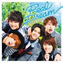 2.5次元アイドル応援プロジェクト 『ドリフェス!』「Real Dream」 [ DearDream ]
