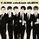 U-KISS solo&unit ALBUM (CD+スマプラ) [ U-KISS ]