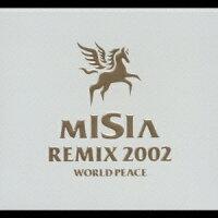 MISIA_REMIX_2002_WORLD_PEACE