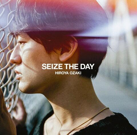SEIZE THE DAY [ 尾崎裕哉 ]