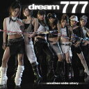 777 -another side story- [ dream ]
