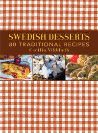SwedishDesserts:80TraditionalRecipes