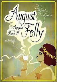 August_Folly