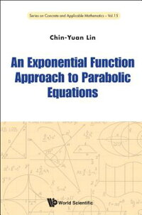 AnExponentialFunctionApproachtoParabolicEquations[Chin-YuanLin]