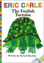 Rakuten - The Foolish Tortoise [With CD (Audio)] FOOLISH TORTOISE BOOK AND CD/E (World of Eric Carle) [ Richard Buckley ]