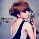 Brooklyn Purple [ 纐纈歩美 ]