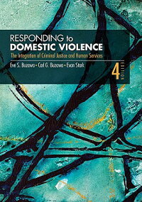 RespondingtoDomesticViolence:TheIntegrationofCriminalJusticeandHumanServices