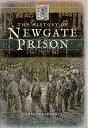 The History of Newgate Prison HIST OF NEWGATE PRISON [ Caroline Jowett ]