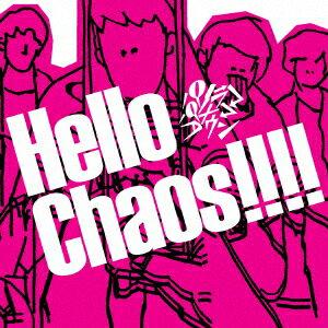 Hello Chaos!!!! [ パノラマパナマタウン ]