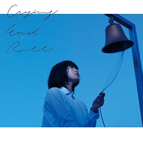 Crying End Roll (初回限定盤 CD+DVD) [ indigo la End ]