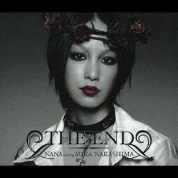 THE END [ NANA starring MIKA NAKASHIMA ]