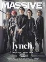 MASSIVE(Vol.31) 生きざまを伝えるロックマガジン lynch./LUNATIC FEST.2018/MUCC (SHINKO MUSIC MOOK)
