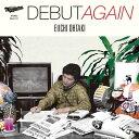 DEBUT AGAIN (完全生産限定アナログ盤) [ 大滝詠一 ]