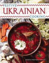 Festive_Ukranian_Cooking