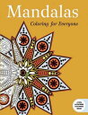 Mandalas: Coloring for Everyone COLOR BK-MANDALAS COLORING FOR (Creative Stress Relieving Adult Coloring) [ Skyhorse Publishing ]