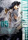 WILD ADAPTER(5) (IDコミックス/ZERO-SUMコミックス) [ 峰倉かずや ]