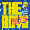 The Boys 80's �ʱ���γڥ����ɥ� ������ɱ�ҥ��쥯����� Vol.2