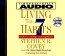 Living the Seven Habits: Understanding Using Succeeding LIVING THE 7 HABITS (Stories of Courage and Inspiration) [ Stephen R..