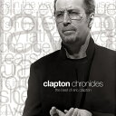【輸入盤】Chronicles Eric Clapton