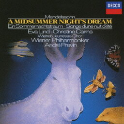 プレヴィン&ウィーン・フィルの芸術::メンデルスゾーン:劇音楽≪真夏の夜の夢≫ [ アンドレ・プレヴィン ]