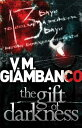 The Gift of Darkness GIFT OF DARKNESS (Detective Alice Madison Novel) [ Valentina Giambanco ]