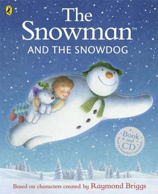 SNOWMAN AND THE SNOWDOG(P W/CD) [ RAYMOND BRIGGS ]