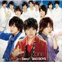 Real Sexy! / BAD BOYS(初回限定盤A CD+DVD) [ Sexy Zone ]