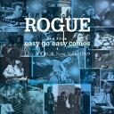 Best Album「easy go easy comes+Live at CBGB,NewYork 1989」 [ ROGUE ]