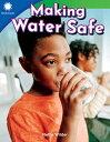 Making Water Safe (Grade 1) MAKING WATER SAFE (GRADE 1) (Smithsonian Readers)