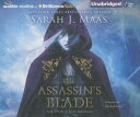 The Assassin's Blade: The Throne of Glass Novellas ASSASSINS BLADE 11D [ Sarah J. Maas ]