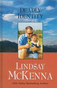 DeadlyIdentity