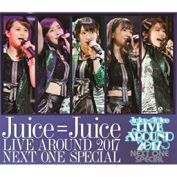 <strong>Juice=Juice</strong> LIVE AROUND 2017 〜NEXT ONE SPECIAL〜【Blu-ray】 [ <strong>Juice=Juice</strong> ]