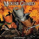 Mouse Guard Volume 1: Fall 1152 MOUSE GUARD V01 MOUSE GUARD V0 (Mouse Guard (Hardcover))