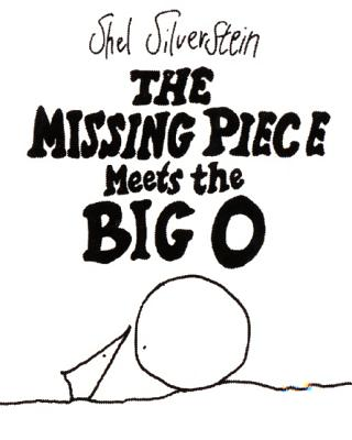 MISSING PIECE MEETS THE BIG O,THE(H) [ SHEL SILVERSTEIN ]