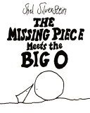 【】The Missing Piece Meets the Big O [ Shel Silverstein ]