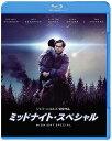 ミッドナイト・スペシャル ブルーレイ&DVDセット(2枚組)(初回仕様)【Blu-ray】 [ マイケル・シャノン ]