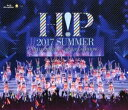 Hello! Project 2017 SUMMER 〜HELLO! MEETING・HELLO! GATHERING〜【Blu-ray】 [ Hello! Project ]