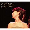声乐 - Park Raon with Hori Hideaki [ パク・ラオン ]